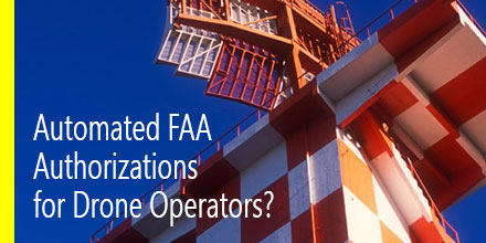 Automated FAA Authorizations